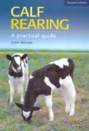 Calf Rearing - A Practical Guide